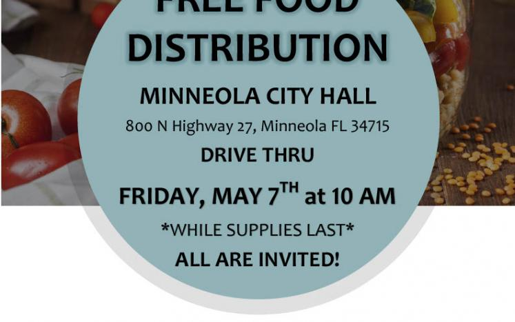 Free Food Distribution Event Flyer, May 7th at10:00a.m. Minneola City Hall